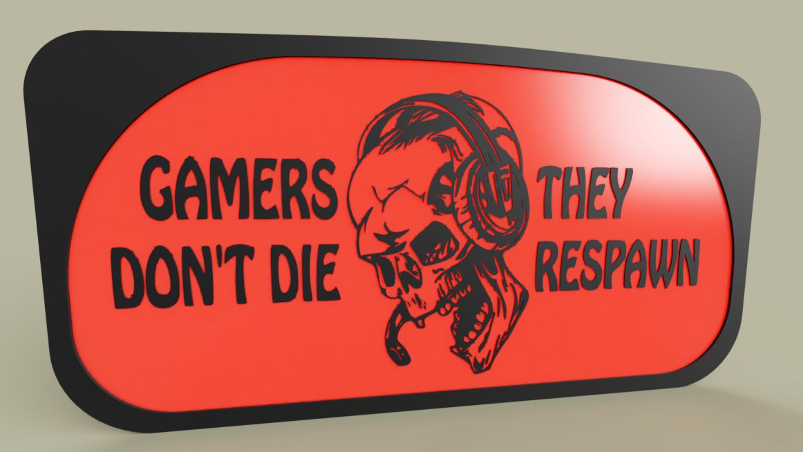 cfcb82ea-162a-4b9d-a97c-fb027c3bb7e6.PNG Download free STL file Game - Gamers don t die they respawn • 3D printing design, yb__magiic