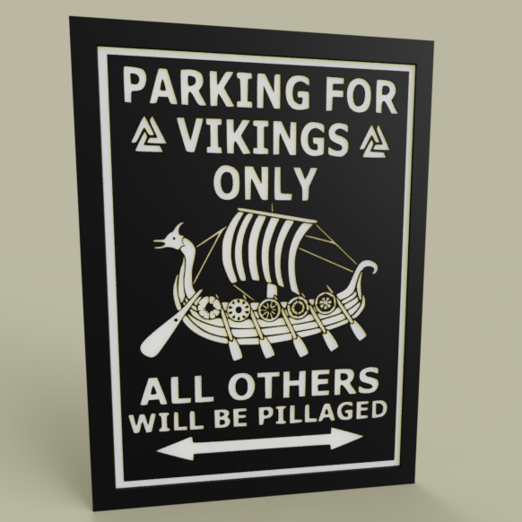 LOL_-_Vickings_-_Parking_for_Vickings_Only_2019-Jul-09_02-27-51AM-000_CustomizedView30430322223.png Download free STL file LOL - Vikings - Parking for Vickings Only • 3D printing design, yb__magiic