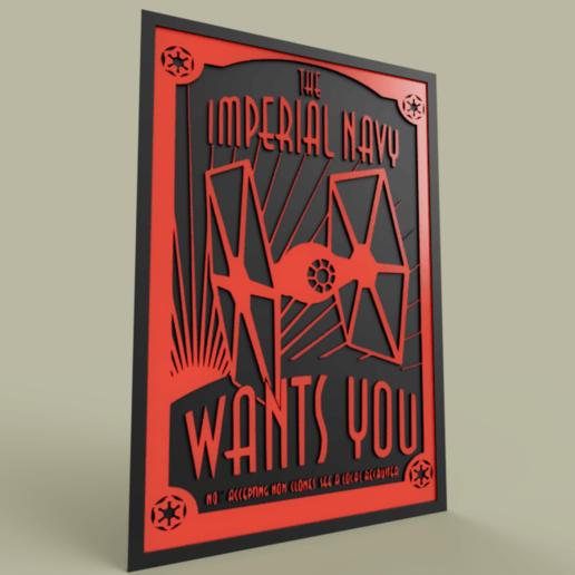 StarWars_Imperial_Navy_WANTS_YOU_2019-May-01_10-43-58PM-000_CustomizedView27204615310.png Télécharger fichier STL gratuit La marine impériale de StarWars vous demande • Modèle à imprimer en 3D, yb__magiic