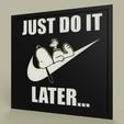 5fd5cf99-336d-496d-ab2e-d8c97b1a94e1.PNG Télécharger fichier STL gratuit LOL - Snoopy - Nike - Just Do It Later • Plan à imprimer en 3D, yb__magiic