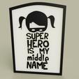 LOL_-_Girl_-_Super_hero_is_my_middle_Name_2019-Jun-30_01-42-55AM-000_CustomizedView23709078309.png Télécharger fichier STL gratuit LOL - Girl - Super héros est mon deuxième prénom • Modèle pour impression 3D, yb__magiic