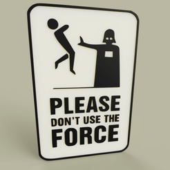 Download free 3D printing models StarWars Please don't use the Force - Darth Vader, yb__magiic