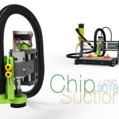 Chip-Suction.jpg Télécharger fichier STL gratuit Aspiration des copeaux pour la CNC 3018 • Objet imprimable en 3D, perinski