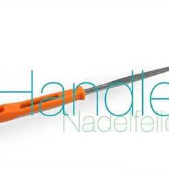 Download free 3D printer templates Nadelfeile Handle, perinski