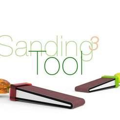 Sanding-Tool-3.jpg Télécharger fichier STL gratuit Outil de ponçage 3 • Objet pour imprimante 3D, perinski