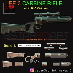 Download 3D printing templates Boba Fett blaster - EE 3 - Carbine Rifle - Star Wars - Clone Trooper - prop gun for Cosplay, Bstar3Dart