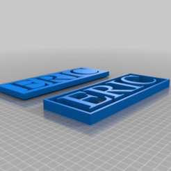 Download free 3D printer model My Customized Very Simple Name Plate, ericperrier