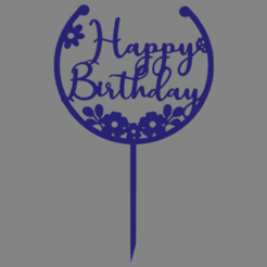 feliz cumple 004.png Download free STL file Happy birthday happy birthday cake topper • 3D print model, ledblue