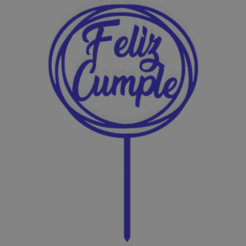 Feliz cumple C2 con circulo con pinche.png Download free STL file Happy birthday happy birthday cake topper • 3D print model, ledblue