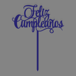 feliz cumple 008 con pinche.png Download free STL file Happy birthday happy birthday cake topper • 3D print model, ledblue