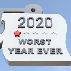 2.jpg Download STL file 2020 WORST YEAR EVER ORNAMENT COVID 19 • 3D print design, Ivankahl3D