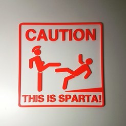 Download free 3D printing designs This is Sparta! Sign, samster_3d