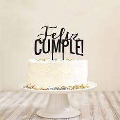 Feliz_cumple!_Cake_Topper_2.jpg Télécharger fichier STL Joyeux anniversaire à Cake Topper ! • Objet pour imprimante 3D, 3Dgardo