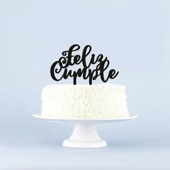 Feliz_Cumple!_Cake_Topper.jpg Télécharger fichier STL Joyeux anniversaire Cake Topper ! • Plan imprimable en 3D, 3Dgardo