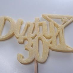 Dirty 30 Martini (foto).jpg Download STL file Cake Topper Dirty 30 Martini • 3D printer model, tecnoadvance
