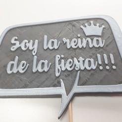 Soy la reina de la fiesta!!!.jpg Télécharger fichier STL Message de la fête du ballon (Je suis la reine de la fête !!!!!) • Modèle à imprimer en 3D, tecnoadvance