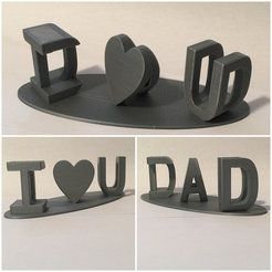I Heart U Dad Fathers Day gift 3D model, JahRay