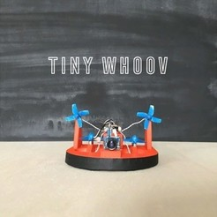 Free 3D printer files TINY WHOOV - SCRATCHBUILD (v1), badassdrones