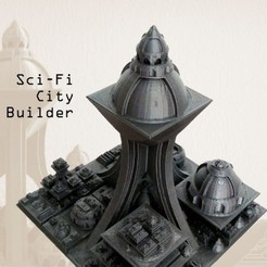 Free 3D print files Sci Fi City Builder, ferjerez3d