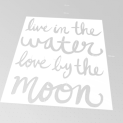 Download free 3D model live in the water love by the moon stencil , idy26