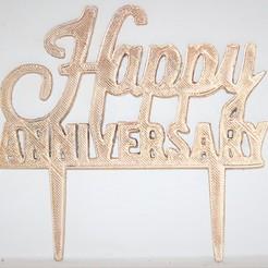 Happy anniversary topper pic.JPG Télécharger fichier STL gratuit Joyeux Anniversaire Cake Topper • Plan pour imprimante 3D, M3DPrint