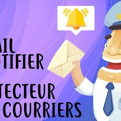 Download free 3D printing models Mail Notifier (Electronic project) / Detecteur de Courriers, Heliox