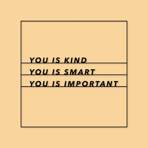 Download free STL Sign: You is Kind, You is Smart, You is ...