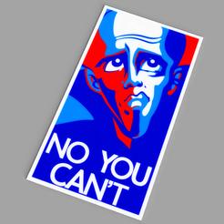 Impresiones 3D gratis Megamind - No, no puedes póster, Odrivous