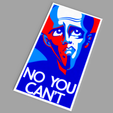 Download free 3D printer designs Megamind - No You Can't poster, Odrivous