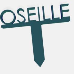 oseille.png Télécharger fichier STL PANNEAU ETIQUETTE POUR JARDIN POTAGER ET AROMATIQUE • Modèle à imprimer en 3D, doudou7