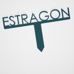 Estragon.PNG Télécharger fichier STL PANNEAU ETIQUETTE POUR JARDIN POTAGER ET AROMATIQUE • Modèle à imprimer en 3D, doudou7