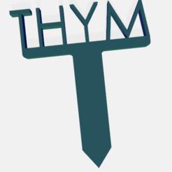 thym.png Télécharger fichier STL PANNEAU ETIQUETTE POUR JARDIN POTAGER ET AROMATIQUE • Modèle à imprimer en 3D, doudou7