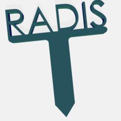 radis.png Télécharger fichier STL PANNEAU ETIQUETTE POUR JARDIN POTAGER ET AROMATIQUE • Modèle à imprimer en 3D, doudou7