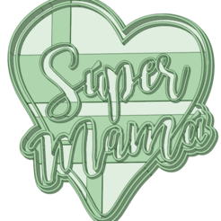 Super mama_e.png Download STL file Super mommy cookie cutter • Object to 3D print, osval74