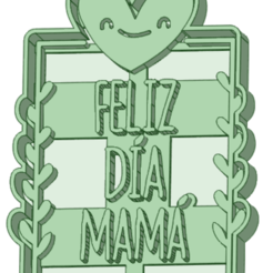 mama_e.png Download STL file Happy day mommy cookie cutter • 3D printer object, osval74