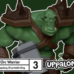 Free 3D printer files Orc with Hammer or Great Axe, uppalong