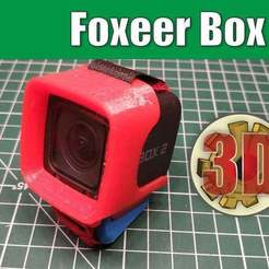 Download free 3D printer files Foxeer Box 2 Camera Mount TPU Protective Case, alexlpr
