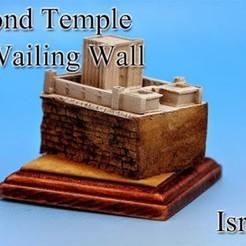 Modelos 3D gratis Segundo Templo y Muro de las Lamentaciones -Israel-, tokyovirtualworld