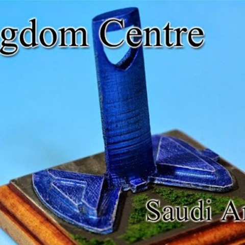 Free 3D printer files Kingdom Centre ‐Saudi Arabia‐, tokyovirtualworld