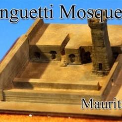 Free STL file Chinguetti Mosque ‐Mauritania‐, tokyovirtualworld