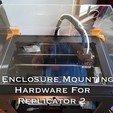 Télécharger plan imprimante 3D gatuit Matériel de montage de boîtier pour réplicateur 2, Gaenarra