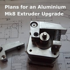 Free 3D printer designs Plans for an Aluminum Mk8 Extruder Upgrade, Gaenarra