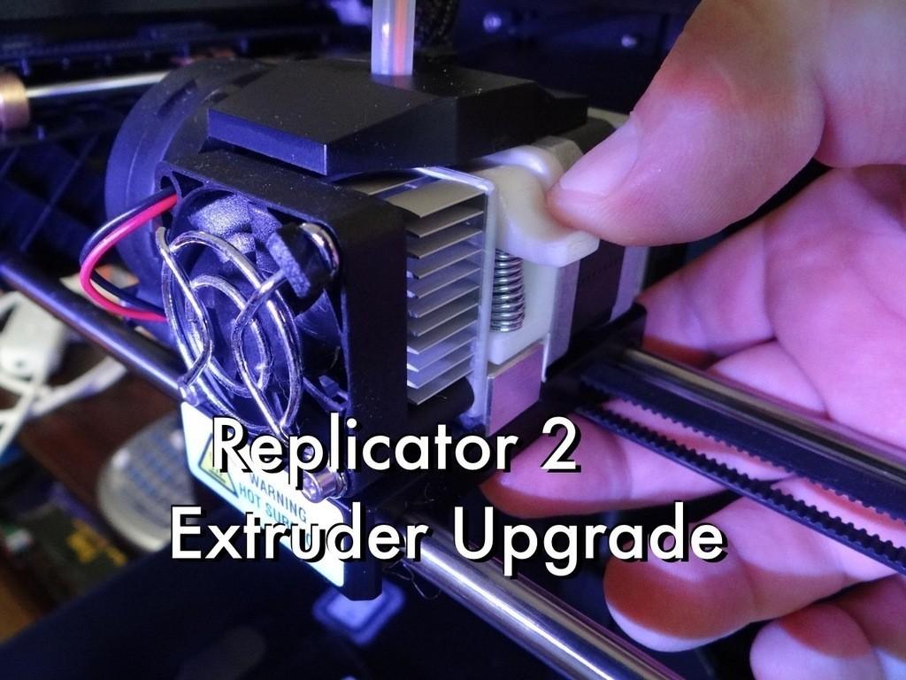 Replicator_2_Extruder_Upgrade_01_display_large.jpg Télécharger fichier STL gratuit Mise à niveau de l'extrudeuse Replicator 2 • Plan imprimable en 3D, Gaenarra
