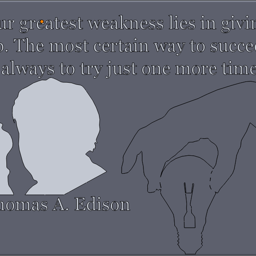 Thomas_Edison.PNG Download free STL file Thomas Edison Quotes • 3D print object, Saeid