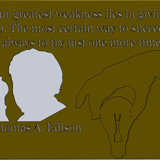 Thomas_EdisonB.PNG Download free STL file Thomas Edison Quotes • 3D print object, Saeid