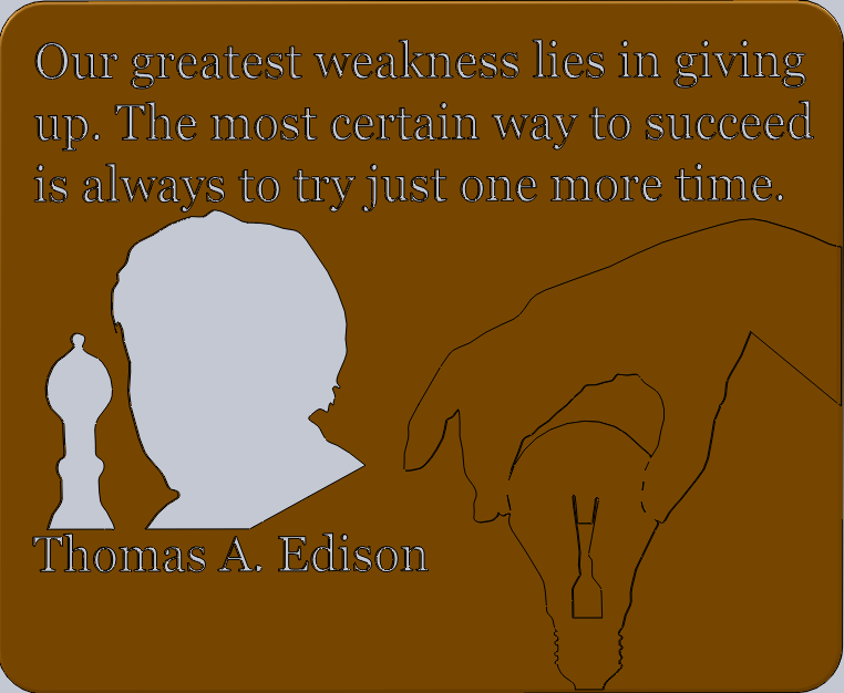 Thomas_EdisonD.PNG Download free STL file Thomas Edison Quotes • 3D print object, Saeid