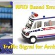 Download free STL file RFID Based Smart Traffic Signal for Ambulance, Aakaar_Lab