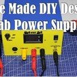 Download free 3D printer designs Home Made Desktop Lab power supply, Aakaar_Lab