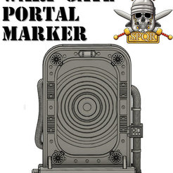 Download STL Warp Gate Portal Door Marker, SPQRWargames
