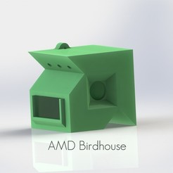 Free 3D printer designs AMD Birdhouse, Durbanarb